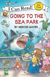 Little Critter: Going to the Seapark
