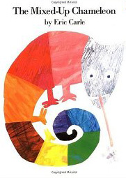 The mixed-up chameleon by Eric Carle