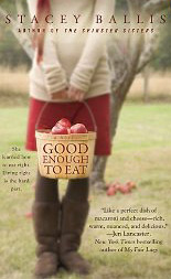 Good enough to eat by Stacy Ballis