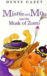 Minnie & Moo and the musk of Zorro