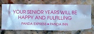 Fortune cookie: happy when old