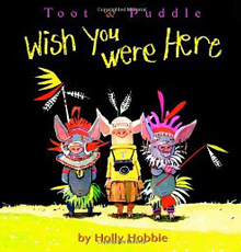Toot & Puddle - wish you were here by Holly Hobbie