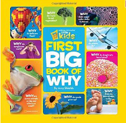 National Geographic for Kids First Big Book of Why