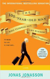 The 100-Year-Old Man Who Climbed Out the Window and Disappeared by Jonas Jonasson