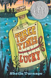 Three Times Lucky by Sheila Turnage,