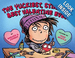 The Yuckiest, Stinkiest, Best Valentine Ever by Brenda Ferber