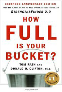 How Full Is Your Bucket by Tom Rath and Donald Clifton
