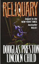 Reliquary by Douglas Preston and Lincoln Child