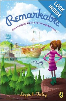 Remarkable by Lizzie K Foley