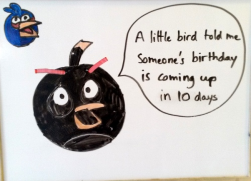 Angry Birds birthday countdown on our white board